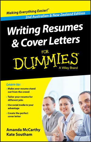 Writing Resumes and Cover Letters For Dummies - Australia / NZ, 2nd - resumes for dummies