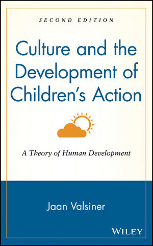 Culture and the Development of Children\u0027s Action A Theory of Human