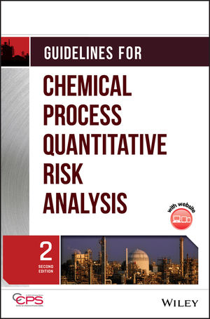 Guidelines for Chemical Process Quantitative Risk Analysis, 2nd