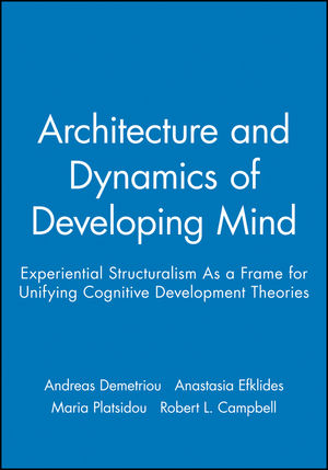Architecture and Dynamics of Developing Mind Experiential