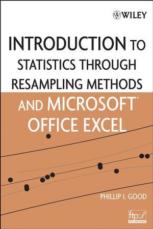 Introduction to Statistics Through Resampling Methods and Microsoft