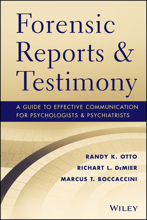 Forensic Reports and Testimony A Guide to Effective Communication - forensic report