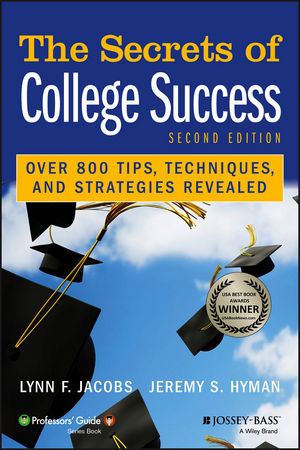 The Secrets of College Success, 2nd Edition School Psychology - college success tips