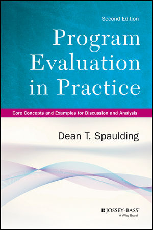 Program Evaluation in Practice Core Concepts and Examples for