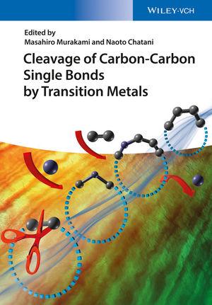 Cleavage of Carbon-Carbon Single Bonds by Transition Metals - carbon bonds