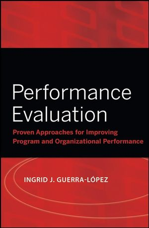 Performance Evaluation Proven Approaches for Improving Program and - performance evaluation