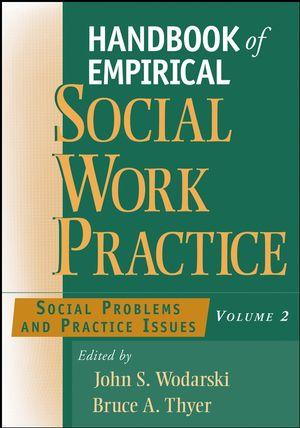 Handbook of Empirical Social Work Practice, Volume 2 Social - social work practice