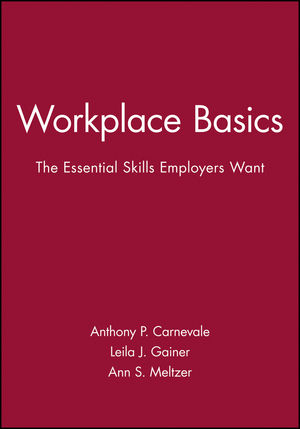 Workplace Basics The Essential Skills Employers Want, Training
