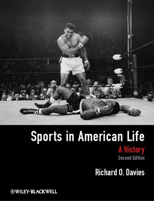 Wiley: Sports in American Life: A History, 2nd Edition ...
