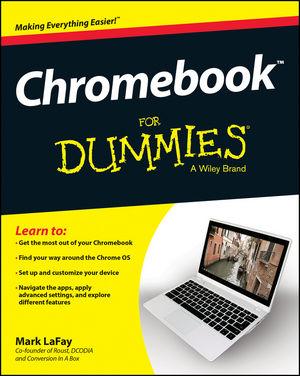 Wiley: Chromebook For Dummies - Mark LaFay