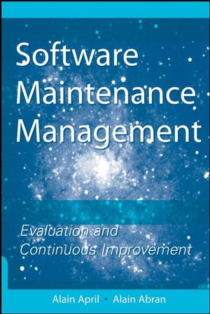 Software Maintenance Management Evaluation and Continuous