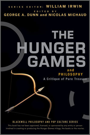 The Hunger Games and Philosophy A Critique of Pure Treason