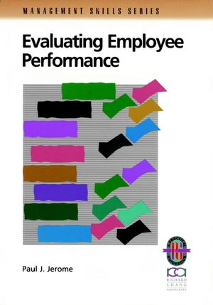 Evaluating Employee Performance A Practical Guide to Assessing