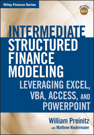 Intermediate Structured Finance Modeling Leveraging Excel, VBA