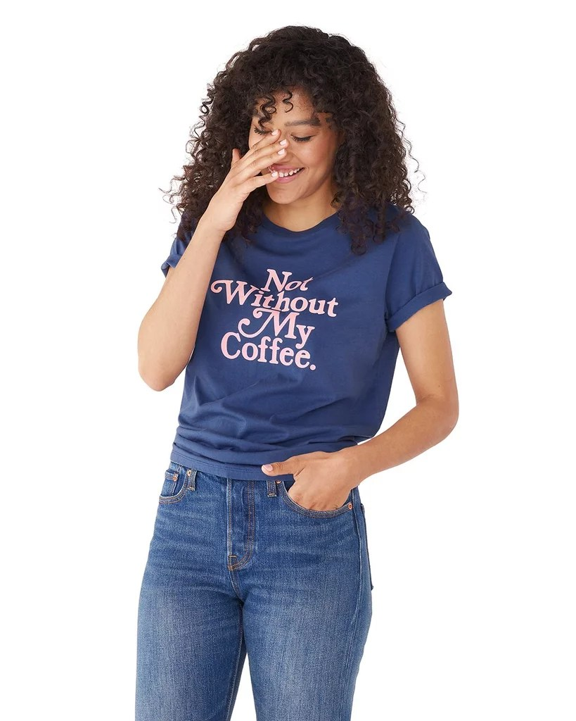 Bodum Tee Ban Do Not Without My Coffee Tee Gifts For Women Who Love Coffee