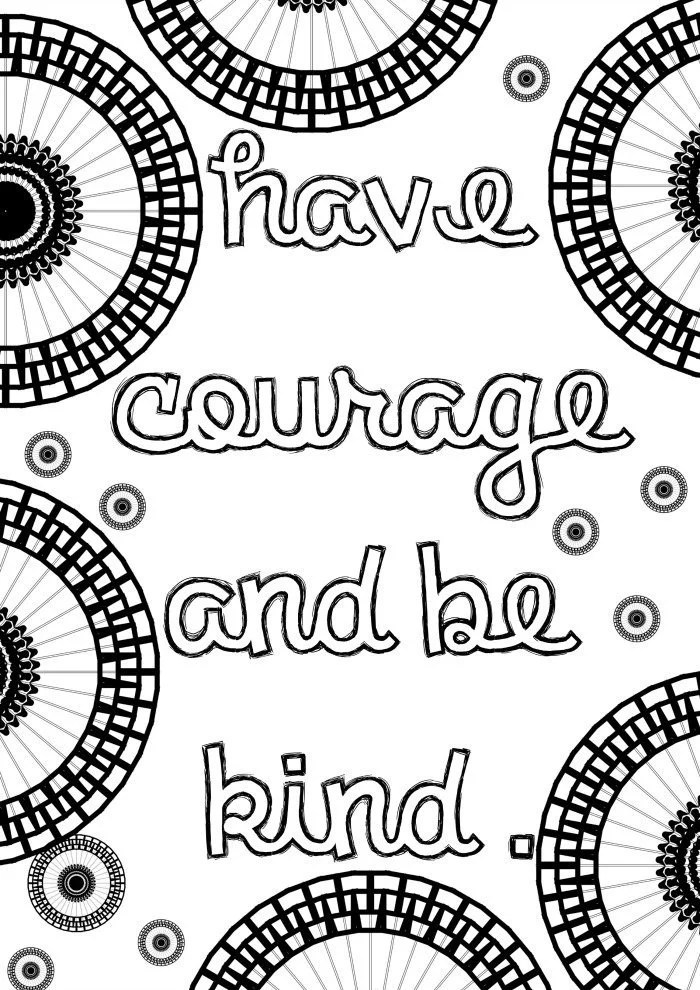 Get the coloring page Have Courage Free Coloring Pages For Adults