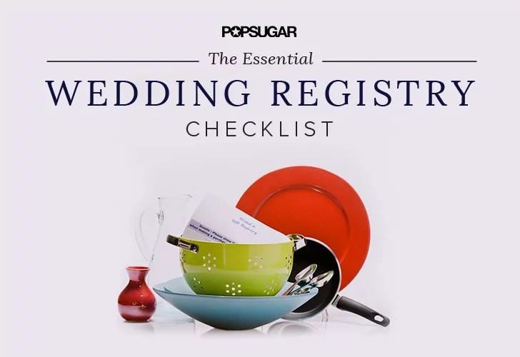 Wedding Registry Checklist POPSUGAR Food