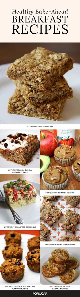 Bake-Ahead Healthy Breakfast Ideas POPSUGAR Fitness