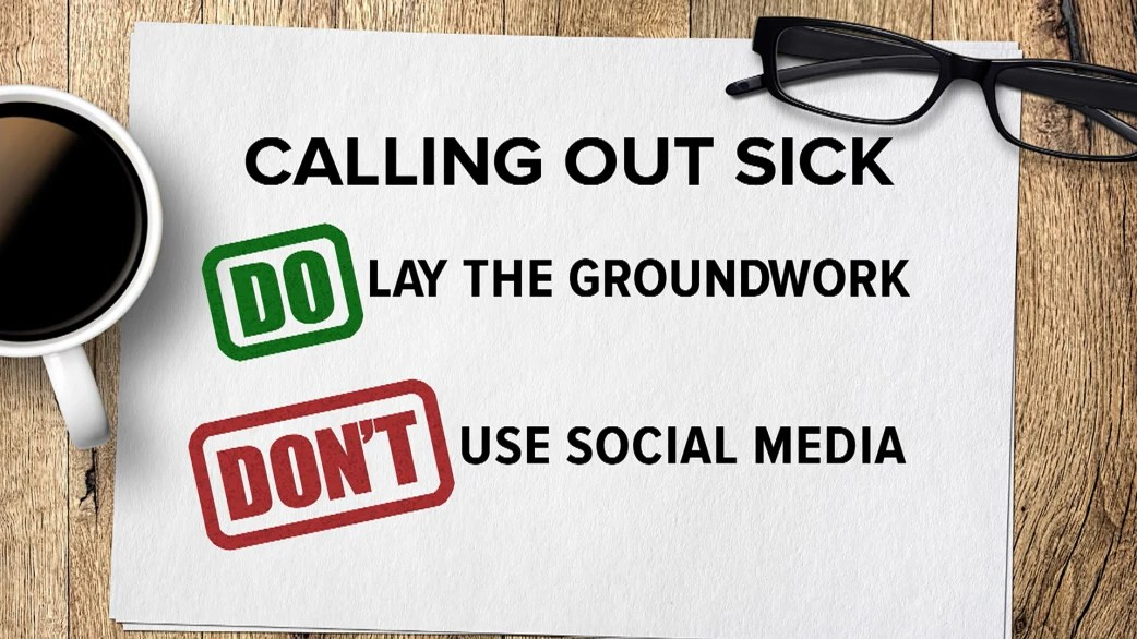 Calling out sick from work? Do this, not that - TODAY - how to call out of work