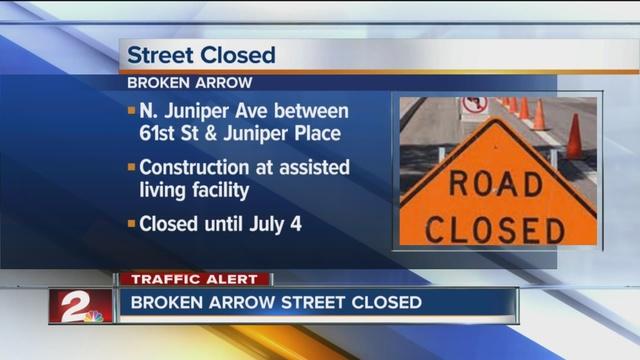 Broken Arrow Street closed for construction until July 4th - KJRH