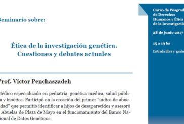 Seminario sobre: Ética de la investigación genética. Cuestiones y debates actuales