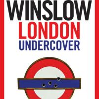 Review: London Undercover | Don Winslow (Buch)