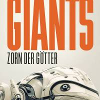 Review: Giants - Zorn der Götter | Sylvain Neuvel (Buch)
