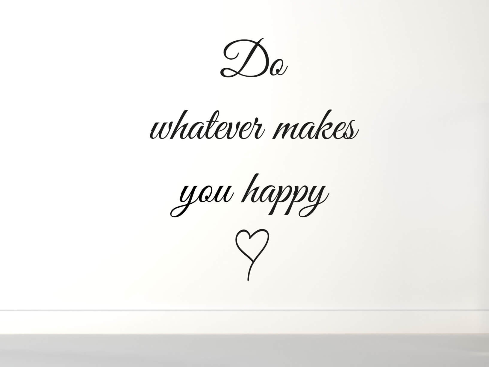 "Muurstickers Zwart Muursticker ""do Whatever Makes You Happy"" Met Hartje"