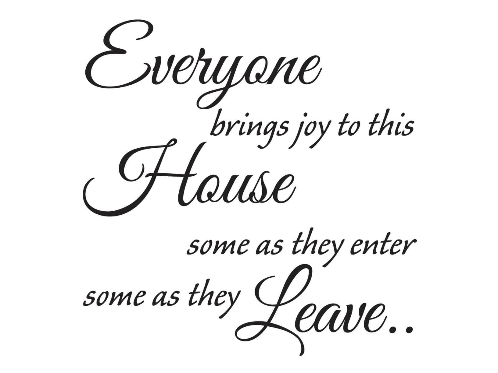 "Licht Taupe Woonkamer Muursticker ""everyone Brings Joy To This House.."""