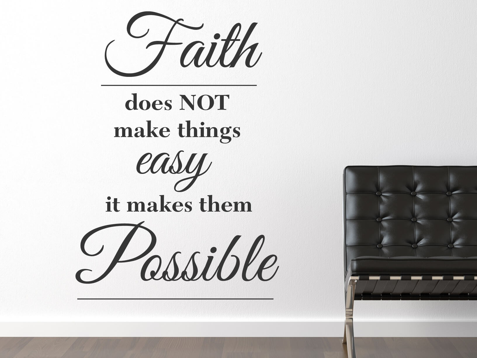 Muursticker Woonkamer Wit Muursticker Quotfaith Does Not Make Things Easy It Makes