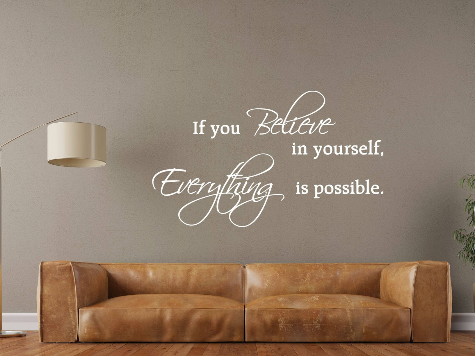 Muursticker Woonkamer Wit Muursticker Quotif You Believe In Yourself Everything Is