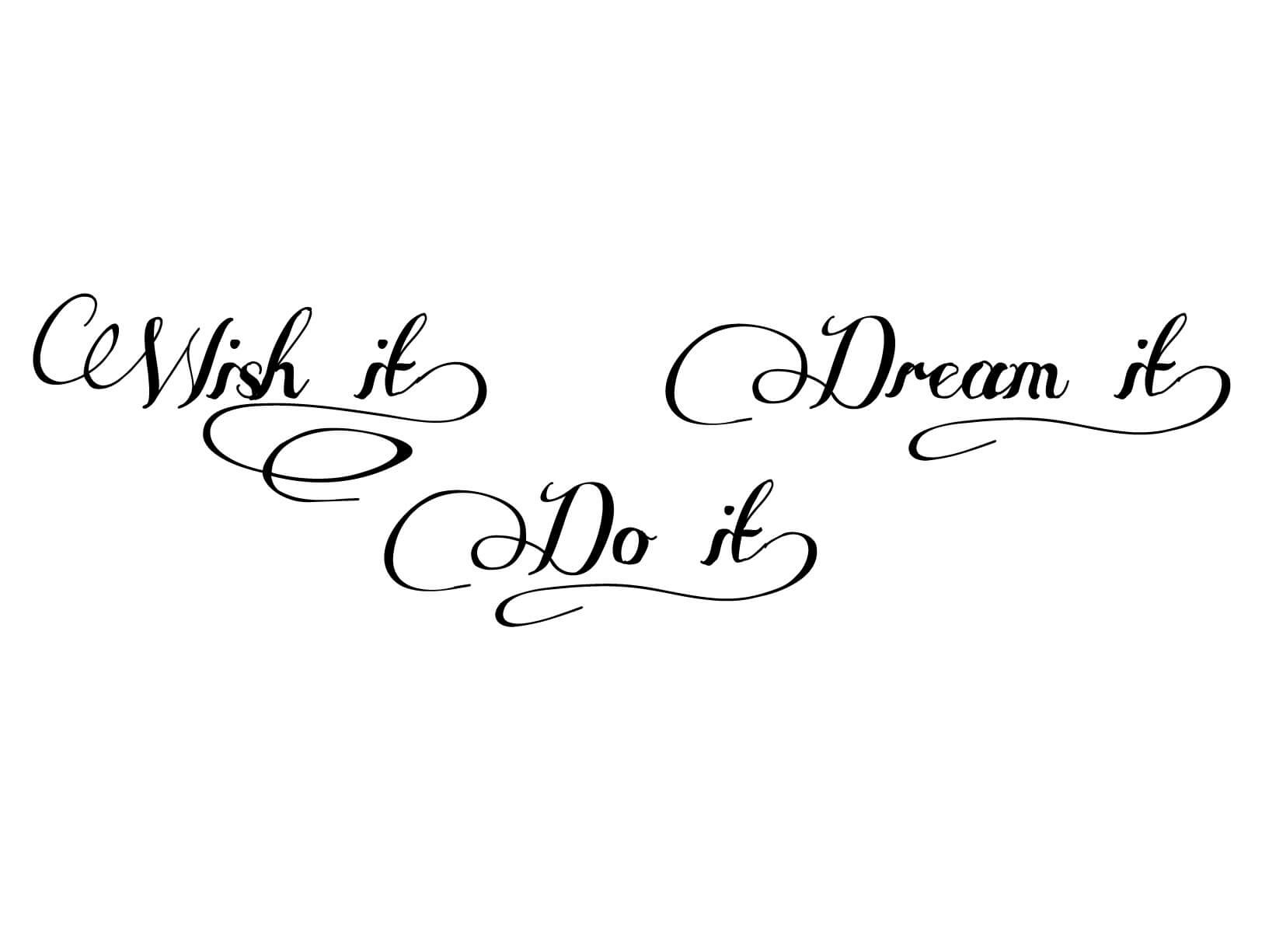 "Roze Woonkamer Muursticker ""wish It, Dream It, Do It"""