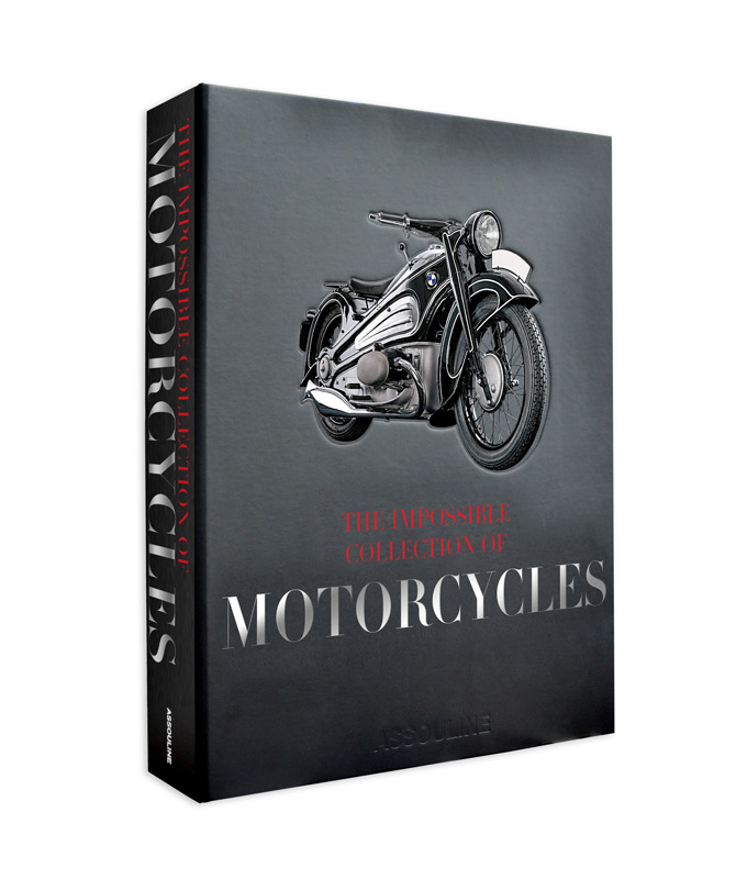 The Impossible Collection of Motorcycles by Ian Barry and Nicolas Stecher :: Assouline
