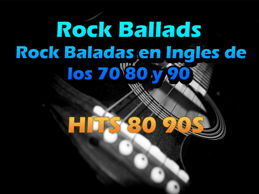 90 80 90 Descargar Greatest Hits Rock Baladas En Ingles De Los 70
