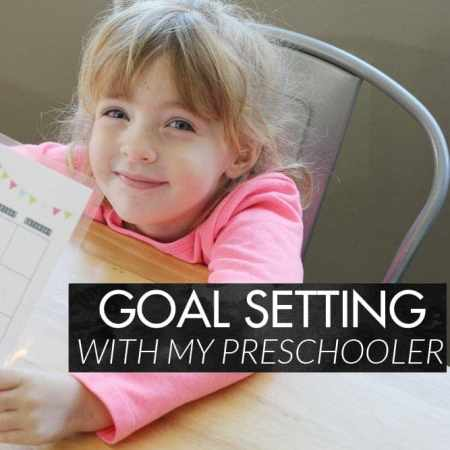 Goal Setting with My Preschooler + Free Weekly Printable