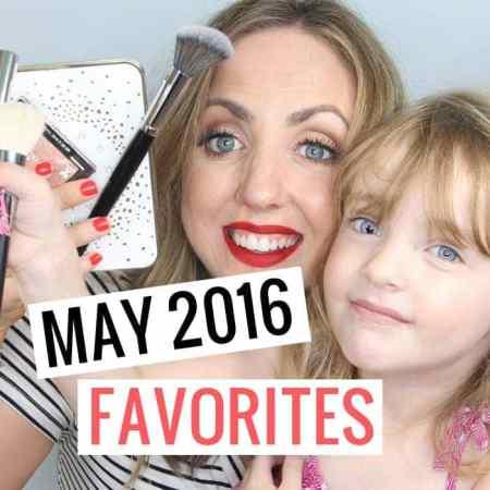 May 2016 Beauty Favorites