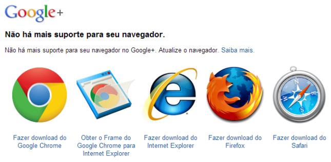 Aviso exibido ao usuário de que o seu navegador não é compatível com o Google+