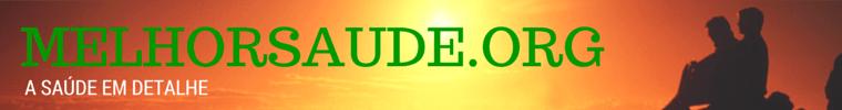 MELHORSAUDE.ORG  melhor blog de saúde