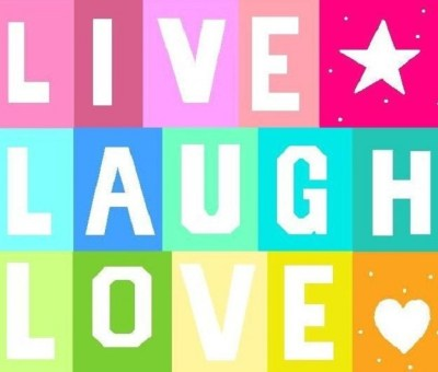 LiVe LaUgH LoVe | Life is about LiVinG, LaUgHiNg and LoViNg
