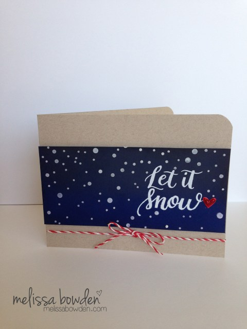 Let it Snow Card- Melissa Bowden
