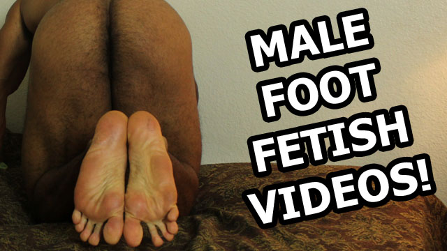 male foot fetish videos