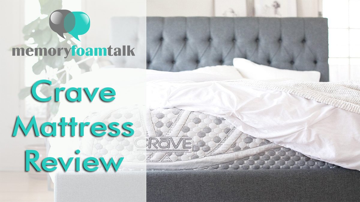 Firmest Mattresses On The Market Crave Mattress Review Memory Foam Talk
