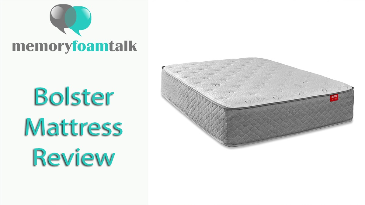 Firmest Mattresses On The Market Bolster Mattress Review Bolster Sleep Mattress Memory Foam Talk