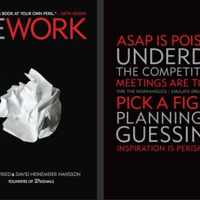 entrepreneurs ... must read this book: Rework