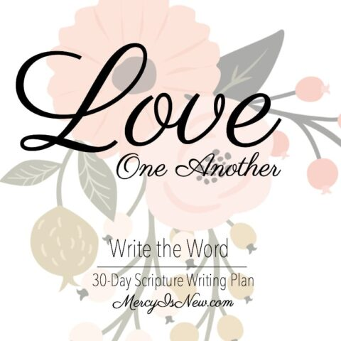 Write the Word Love One Another