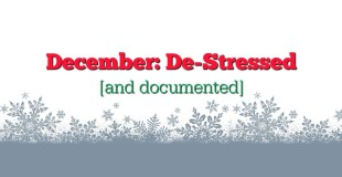 December: De Stressed [and documented] Day 1