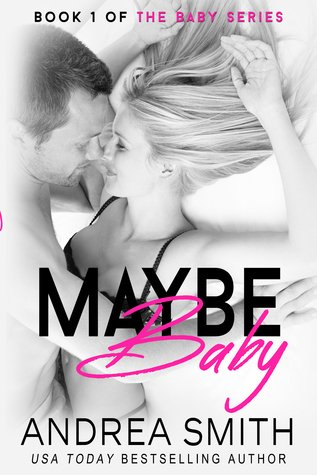 Maybe Baby by Andrea Smith