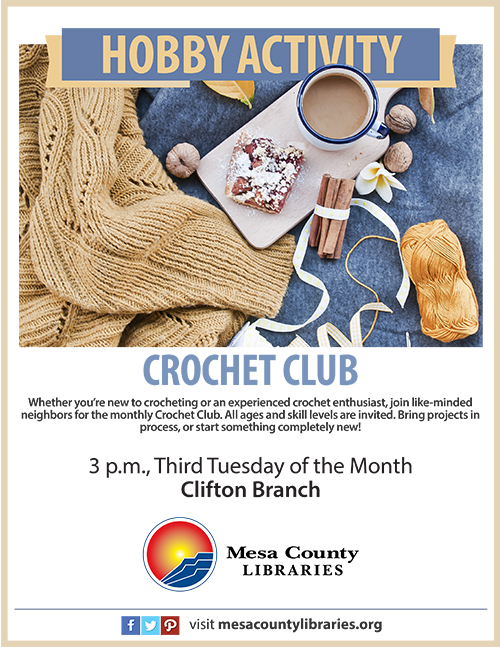 New crochet group to meet monthly at Clifton Branch \u2013 Mesa County