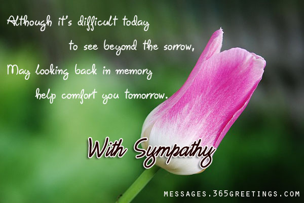 Sympathy Messages And Wishes - 365greetings - Condolence Messages