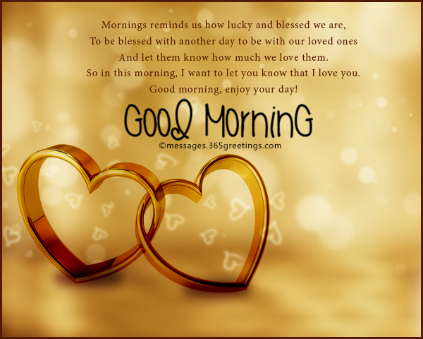 Lovely morning messages to my girlfriend ltt to be blessed with another day to be with our loved ones and let them 13 romantic good morning messages m4hsunfo